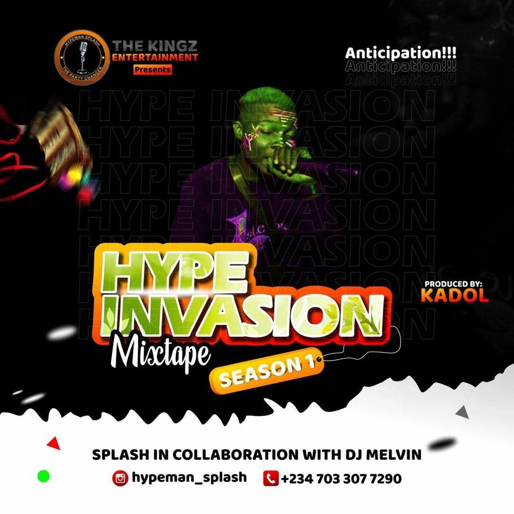 [Mixtape] Hypeman Splash – Hype Invasion Mix