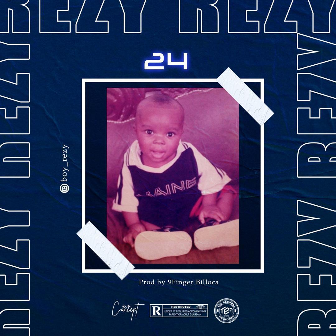 [Music] Rezy – 24