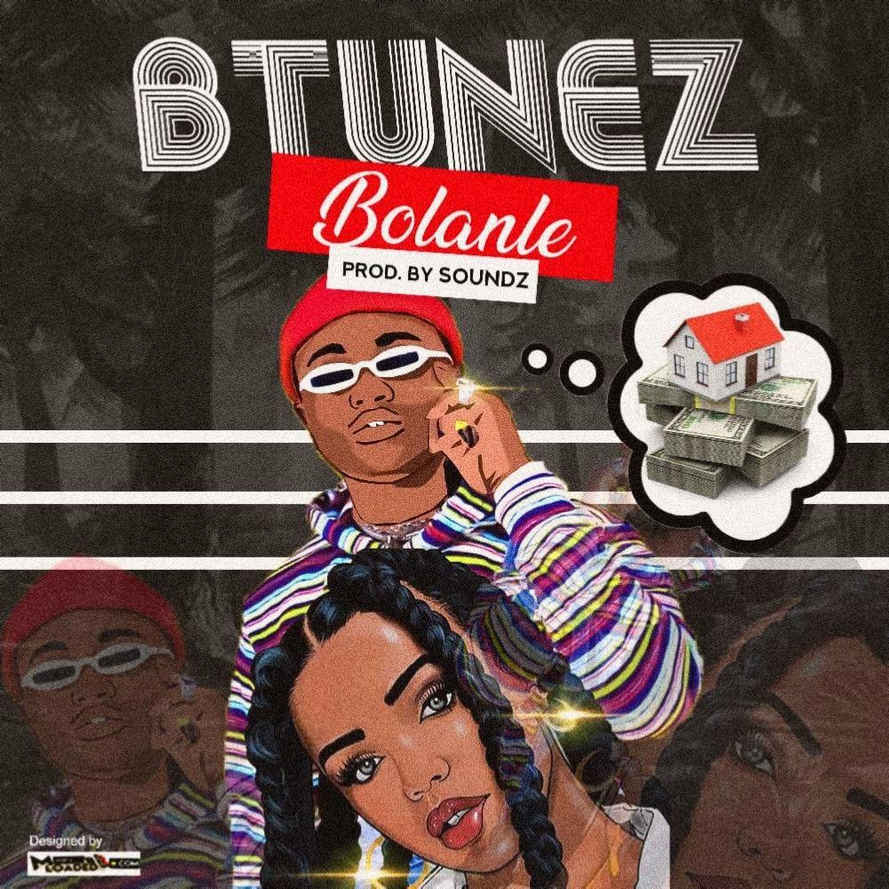 [Music] Btunez – Bolanle