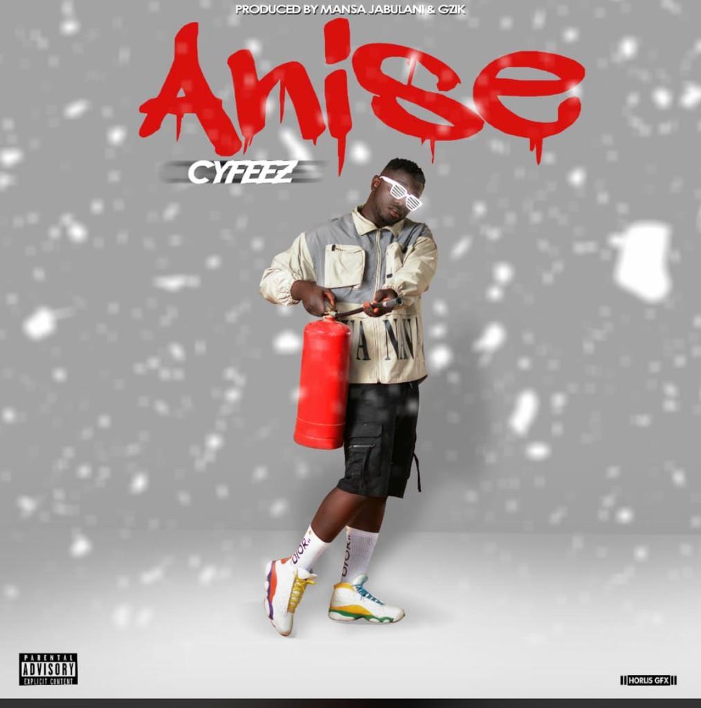 [Music] Cyfeez – Anise