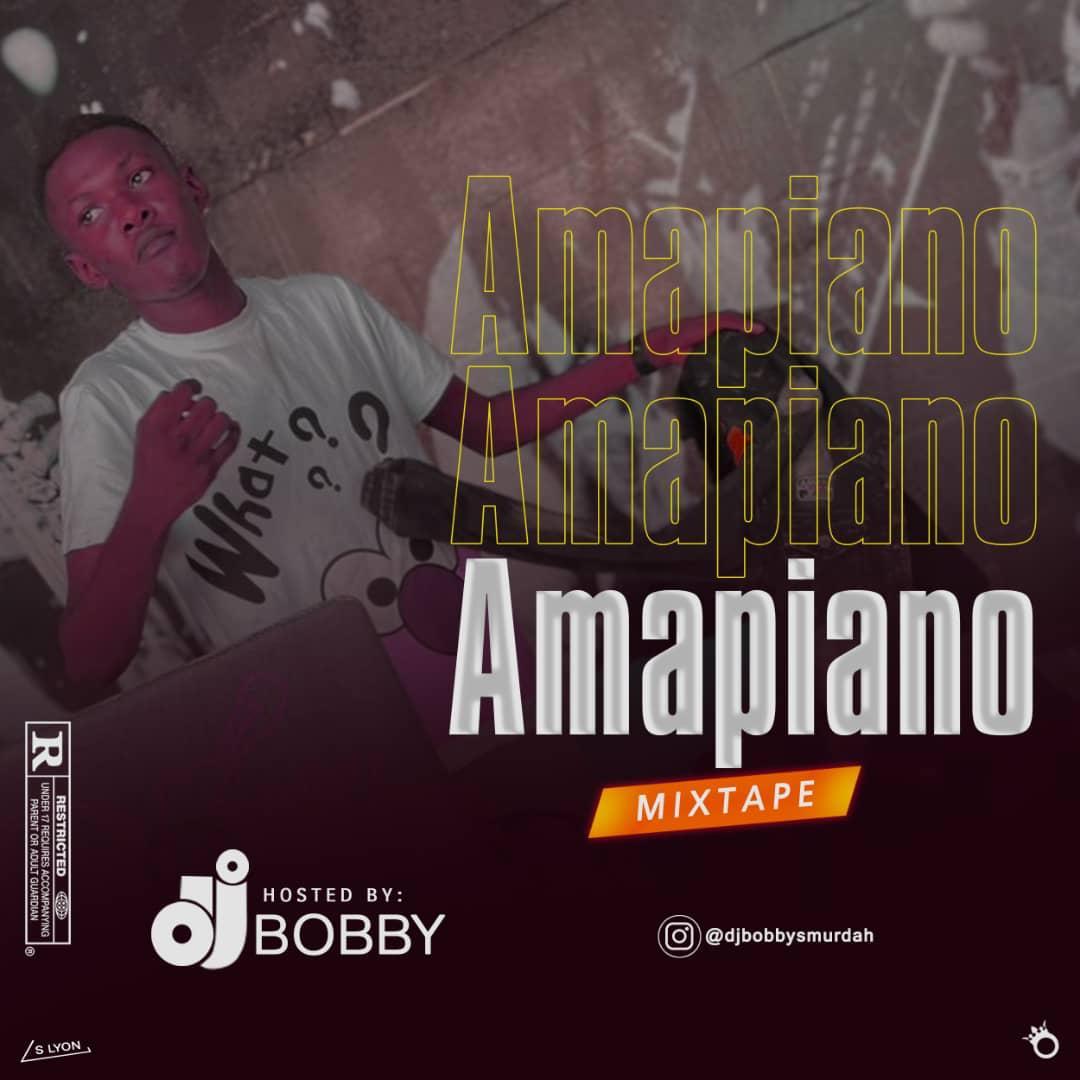 [Mixtape] DJ Bobby – Amapiano