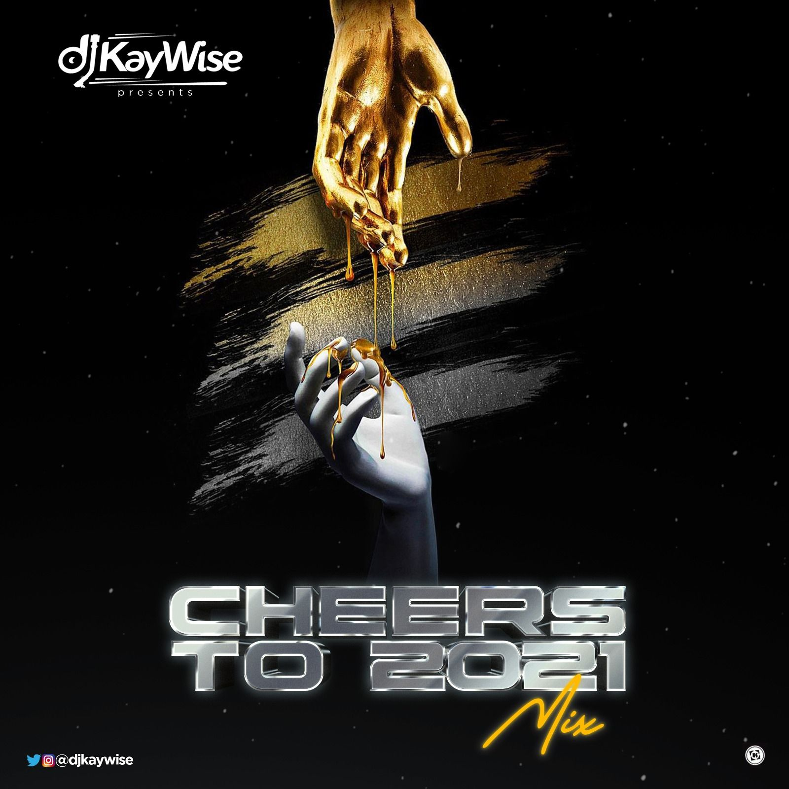 [Mixtape] DJ Kaywise – Cheers To 2021