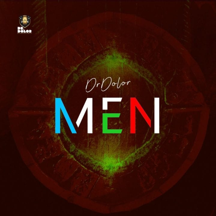 [Music] Dr Dolor – Men