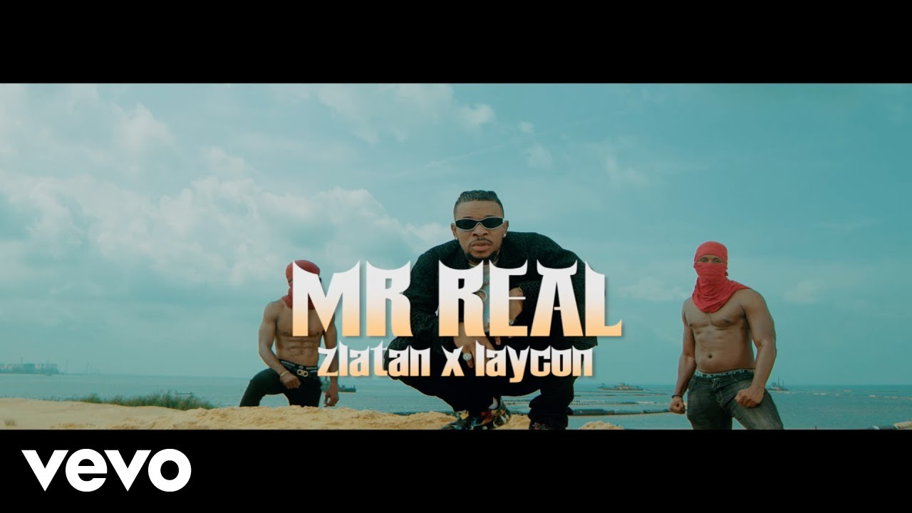 [Video] Mr Real Ft. Zlatan & Laycon – Baba Fela (Remix)
