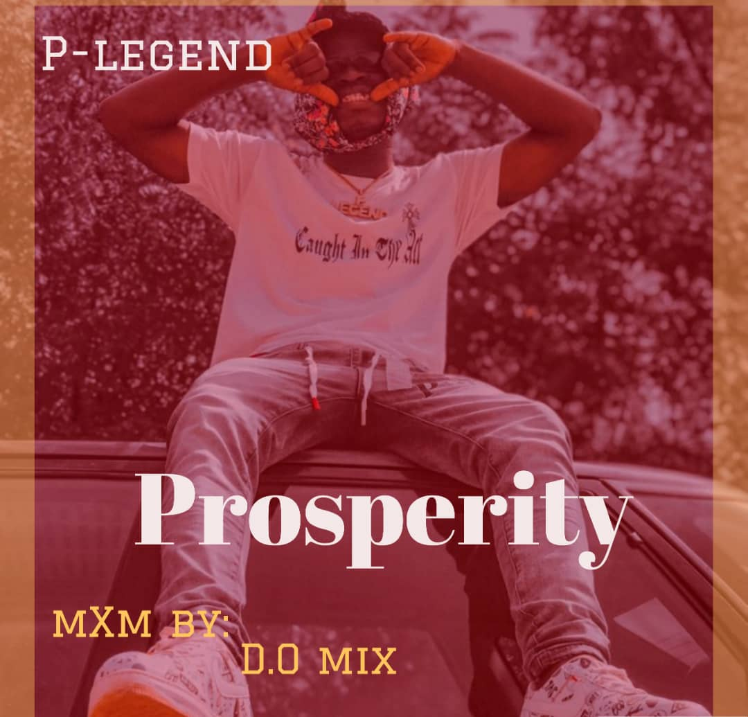 [Music] P-Legend – Prosperity