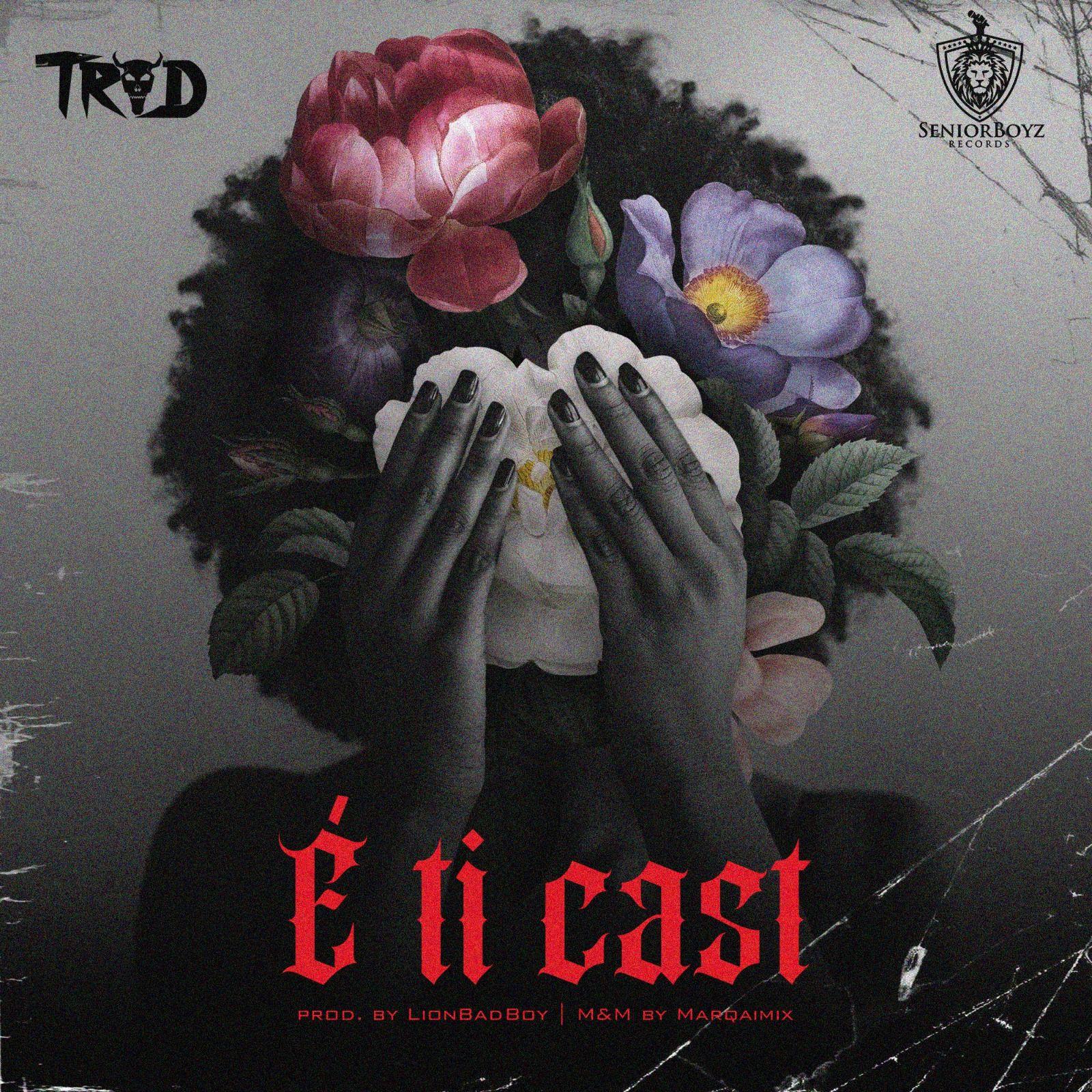 [Music] Trod – E Ti Cast