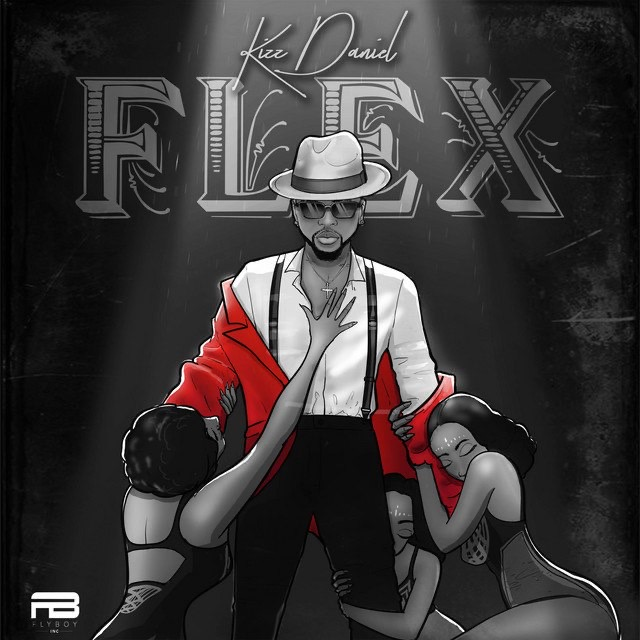 [Music] Kizz Daniel – Flex