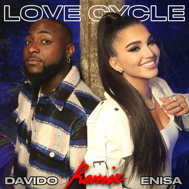 [Music] Enisa Ft. Davido – Love Cycle (Remix)